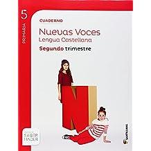 CUADERNO LENGUA CASTELLANA NUEVAS VOCES 5 PRIMARIA SEGUNDO TRIMESTRE SABER HACER SANTILLANA - 9788468010601