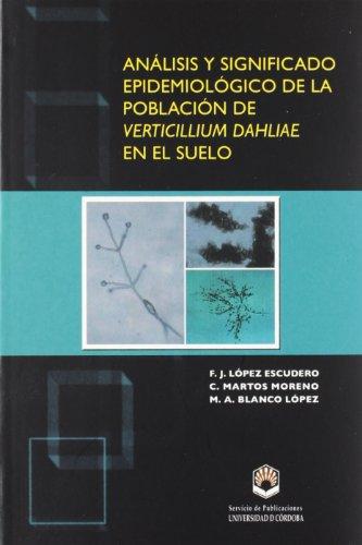 Análisis y significado epidemiológico de la población de verticilium dabliae en el suelo