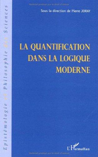 La quantification dans la logique moderne par Pierre Joray