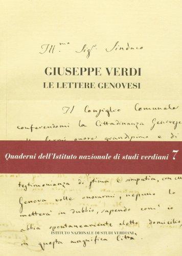 Giuseppe Verdi. Le lettere genovesi. Con DVD