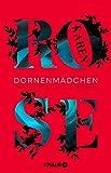 'Dornenmädchen: Thriller' von 'Karen Rose'