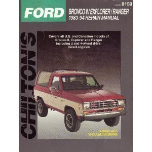 chiltons-ford-bronco-ii-explorer-ranger-1983-94-repair-manual-chiltons-total-car-care-repair-manual