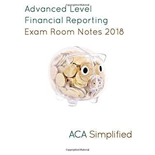 Advanced Level Financial Reporting Exam Room Notes 2018