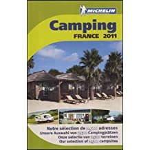 Camping Guide France 2011 2011 (Michelin Camping Guides)