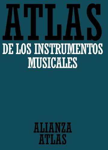 Atlas de los instrumentos musicales (Alianza Atlas (Aat)) por Klaus Maersch