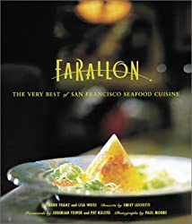 The Farallon Cookbook: The Very Best of San Francisco Seafood Cuisine by Emily Luchetti (2001-08-01)