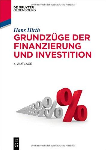 Grundzüge der Finanzierung und Investition (De Gruyter Studium)