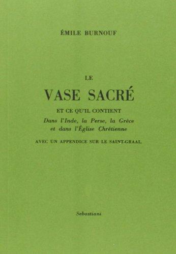 Le vase sacré