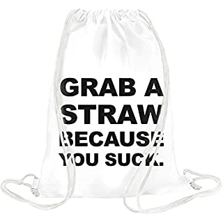 Grab A Straw Because You Suck Slogan Drawstring bag