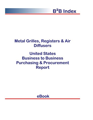 ters & Air Diffusers United States: B2B Purchasing + Procurement Values in the United States (English Edition) ()