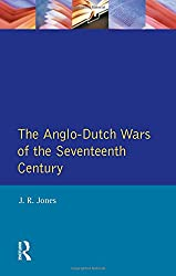 The Anglo-Dutch Wars of the Seventeenth Century