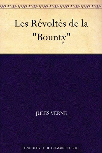 """Couverture du livre Les Révoltés de la """"Bounty"""""""