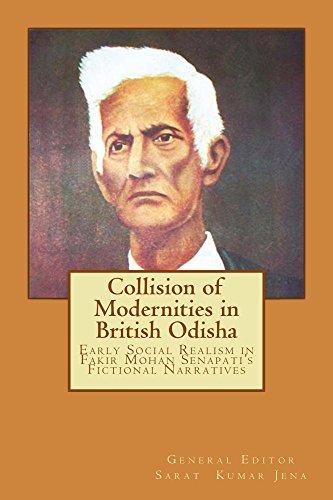 Collision of Modernities in British Odisha (Colonial Modernity and British Odisha Book 1) (English Edition) -