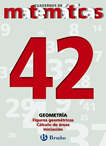 42. Figuras geométricas. Cálculo de áreas (Castellano - Material Complementario - Cuadernos De Matemáticas) - 9788421642207