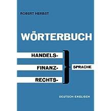 Worterbuch Fur Handel, Finanz Und Recht / Dictionary of Commerce, Finance and Law