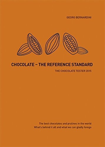 Chocolate - The Reference Standard: The Chocolate Tester 2015