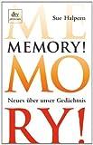 Memory!: Neues über unser Gedächtnis