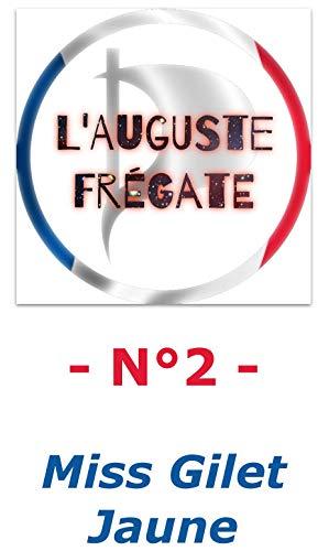 Couverture du livre L'Auguste Frégate - N°2: Miss Gilet Jaune