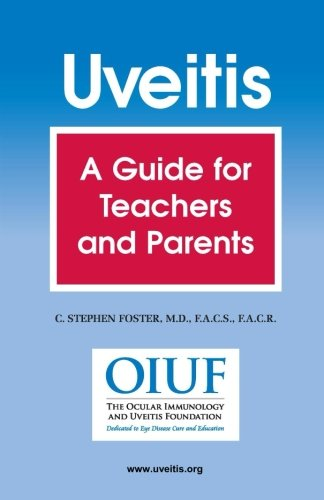 Uveitis: A Guide for Teachers and Parents