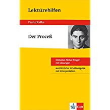 Klett Lektürehilfen Franz Kafka, Der Proceß: Für Oberstufe und Abitur - Interpretationshilfe für die Schule