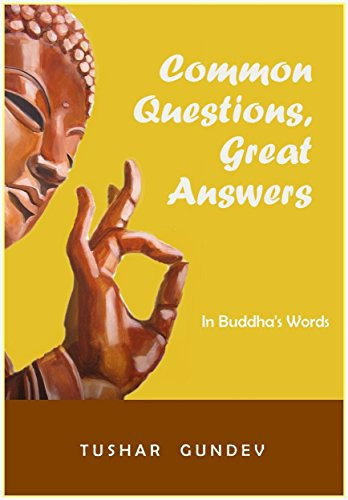 Common Questions,Great Answers: In Buddha's Words