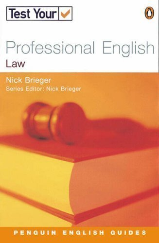 Test Your Professional English: Law (Penguin English Guides) 1st (first) Edition by Brieger, Nick published by Longman (2002)