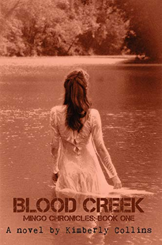 Blood Creek (Mingo Chronicles Book 1) (English Edition)