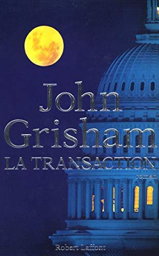 La Transaction par John Grisham