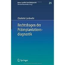 Rechtsfragen der Präimplantationsdiagnostik (Kölner Schriften zum Medizinrecht)