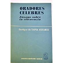 ORADORES CELEBRES-ENSAYO SOBRE LA ELOCUENCIA- GRECIA-ROMA-PARLAMENTO INGLES-REVOLUCION FRANCESA-AMERICA-