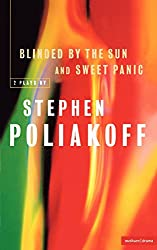Blinded By The Sun And Sweet Panic (Methuen Modern Plays)