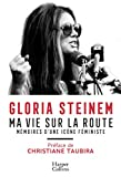 Ma vie sur la route - Mémoires d'une icône féministe