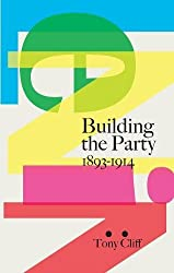 Lenin: Building the Party 1893-1914