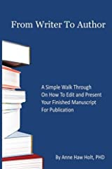 From Writer to Author: Prepare Your Book for Publication Paperback
