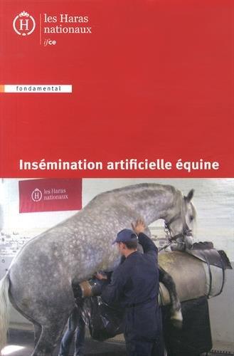 Insémination artificielle équine: 5e édition.