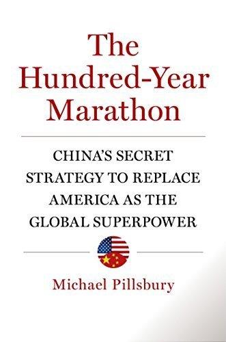 The Hundred-Year Marathon by Michael Pillsbury (1-Dec-2014) Hardcover