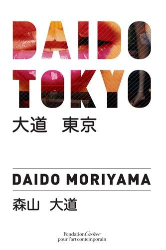 Daido Tokyo par Daido Moriyama