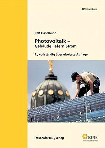 Photovoltaik: Gebäude liefern Strom (BINE-Fachbuch)
