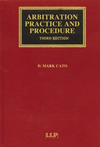 Arbitration Practice and Procedure: Interlocutory and Hearing Problems (Lloyd's Commercial Law Library) by Mark Cato (1999-12-01)