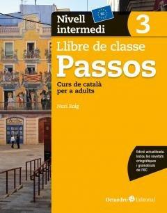 Passos 3. Llibre de classe. Nivell intermedi: Nivell Bàsic. Curs de català per a no catalanoparlants