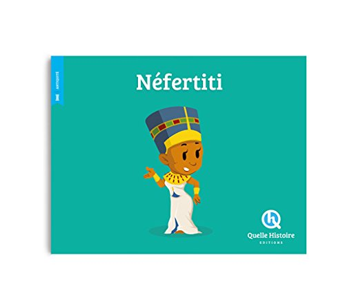 NEFERTITI (hist.jeunesse) par CRETE-WENNAGEL-FERRE