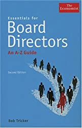 Essentials for Board Directors: An A-Z Guide (Economist Books)