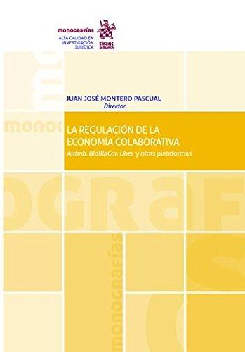 La Regulación de la Economía Colaborativa (Monografías)