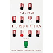 Tales from the Red & Whites - Volume 2