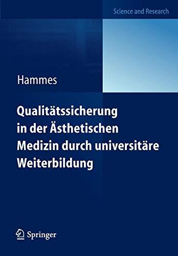Qualitätssicherung in der Ästhetischen Medizin durch universitäre Weiterbildung: Diploma in Aesthetic Laser Medicine (DALM)