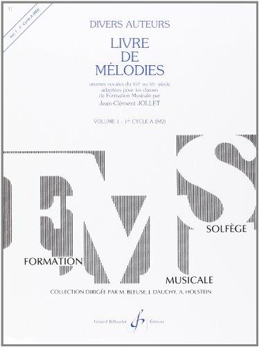 Livre de Melodies Volume 1