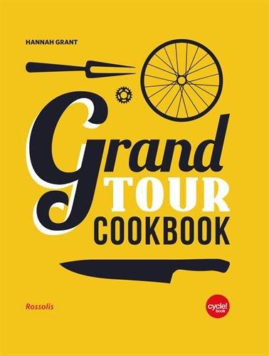 Grand Tour Cookbook(French Language)