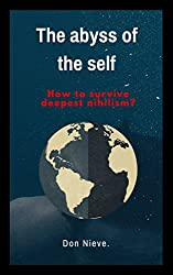 The Abyss of the self (English Edition)