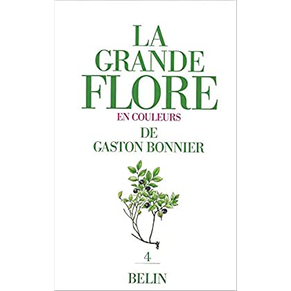 La Grande flore en couleurs de Gaston Bonnier, tome 4. Texte