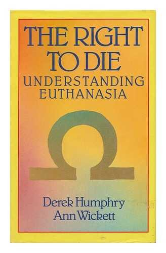 The Right to Die; Understanding Euthanasia